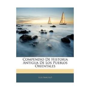 Compendio De Historia Antigua De Los Pueblos Orientales