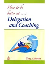 Delegation And Coaching