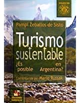 Tourismo Sustentable/substantial Tourism: ¿es Posible En Argentina?/it's Posible In Argentina (Temas De Tourismo)