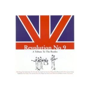 Revolution No. 9: A Tribute To The Beatles
