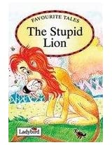 Stupid Lion (Favourite Tales)