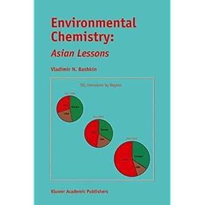 【クリックで詳細表示】Environmental Chemistry: Asian Lessons [ペーパーバック]