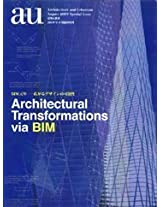 Architectural Transformations Via BIM