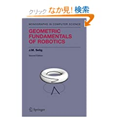 Geometric Fundamentals of Robotics (Monographs in Computer Science)