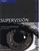 Supervision: Desarrollo del Empowerment, Desarrollo de Equipos de Trabajo y su Motivacion