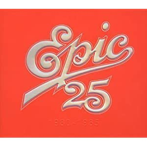 Epic 25 1980-1985