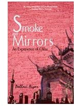 Smoke and Mirror: an Experience of China