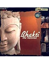 Bhakti - The Beloved