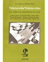 Telenovela/Telenovelas: Los Relatos de Una Historia de Amor (Coleccion del Circulo)