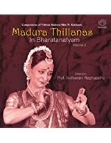Madura Thillanas in Bharatnatyam - Vol. 3