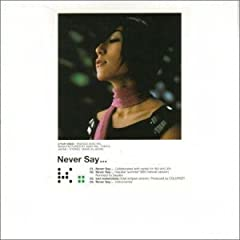 Never Say...
