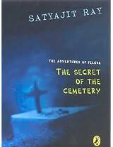 The Secret of the Cemetery (The Adventures of Feluda)