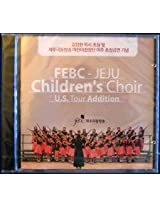 Febc - Jeju Children's Choir U.S. Tour Addition Cd