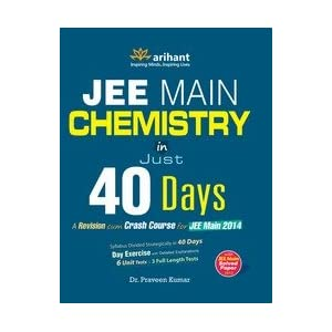 Chemistry in 40 Days for JEE Main 2014