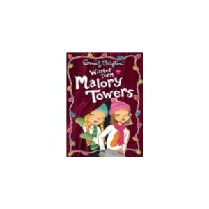 Winter Term at Malory Towers (Enid Blyton Series)