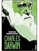 Charles Darwin - Textos Esenciales
