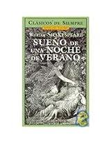 Sueno De Una Noche De Verano / Midsummer Night's Dream (Clasicos De Siempre)