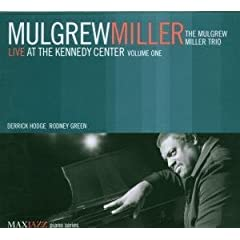 ♪Live at the Kennedy Center [Live] [Import] [from US] Mulgrew Miller