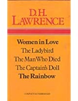 Women In Love, The Ladybird, The Man Who Died, The Captain's Doll, The Rainbow