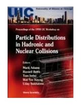 Particle Distributions in Hadronic and Nuclear Collisions: Proceedings of the 1998 UIC Workshop, Chicago, Illinois, USA, 11-13 June 1998