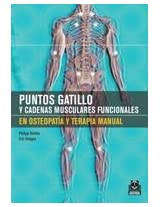 Puntos gatillo y cadenas musculares funcionales en osteopatía y en terapia manual / Trigger Points and Muscle Chains in Osteopathy and Functional Manual Therapy: 5