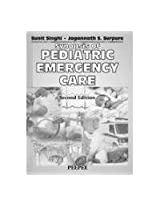 Synopsis of Pediatric Emergency Care: Volume 1