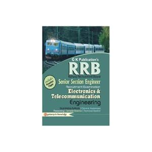 Guide to RRB Electronics & Telecommunication Engineering (Senior Section Engineer) : Includes Practice Paper
