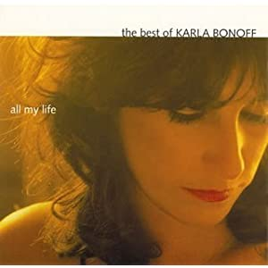 All My Life:The Best Of Karla Bonoff