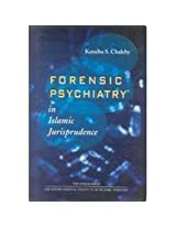 Forensic Psychiatry in Islamic Jurisprudence