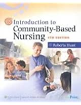 Introduction to Community-Based Nursing and LPN to RN Transitions
