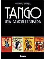Tango: Una Pasion Ilustrada
