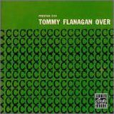 ♪Overseas :Tommy Flanagan Trio