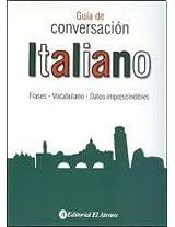 Italiano / Italian: Guía De Conversación / Conversation Guide