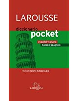 Diccionario Pocket Espanol-italiano, Italiano-spagnolo / Pocket Dictionary Spanish-italian, Italian-spanish: Todo el italiano indispensable / All Indispensable Italian
