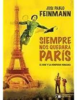 Siempre nos quedara paris / We'll always have Paris