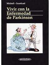 Vivir con la enfermedad de Parkinson / Living with Parkinson's disease