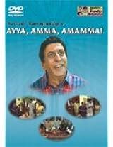 Kathadi' Ramamurthy's Ayya, Amma, Amamma!