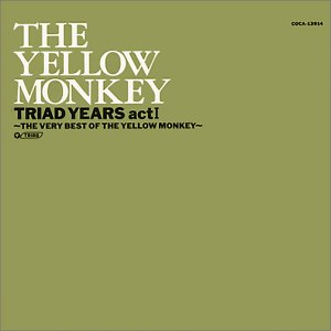 TRIAD YEARS act I -THE VERY BEST OF THE YELLOW MONKEY-