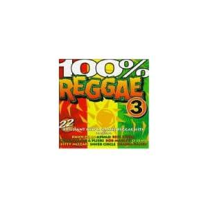 100% Reggae Hits 3