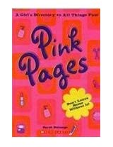 Pink Pages: A Girls Directory to All Things Fun (A Cartoon Story of Hiroshima)
