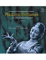 Madura Thillanas in Bharatnatyam - Vol. 2