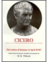 Cicero: Letters of January to April 43 BC (Aris Phillips Classical Texts)