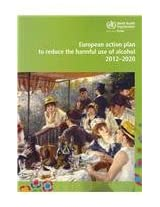 European Action Plan to Reduce the Harmful Use of Alcohol: 2012-2020 (Euro Non Serial Publications)