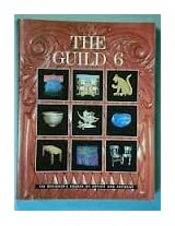 The Guild 6: The Designers Source of Artists and Artisans (Guild Designer's Edition)