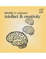 Music to Enhance Intellect & Creativity