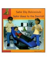 Sahir Goes to the Dentist in Turkish and English (First Experiences)