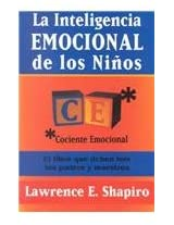 La inteligencia emocional de los ninos/ The emotional intelligence of children
