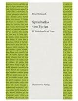 Sprachatlas Von Syrien: Band Ii: Volkskundliche Texte: 2 (Semitica Viva)