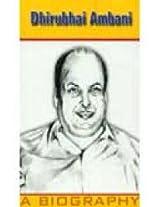 Dhirubhai Ambani: A Biography