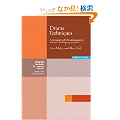 Drama Techniques: A Resource Book of Communication Activities for Language Teachers (Cambridge Handbooks for Language Teachers)